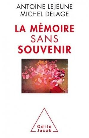 La Mémoire sans souvenir - odile jacob - 9782738135605 -