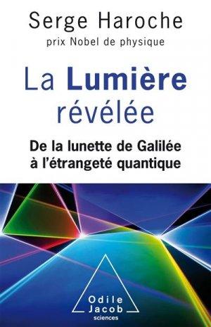 La Lumière révélée - odile jacob - 9782738151711 -