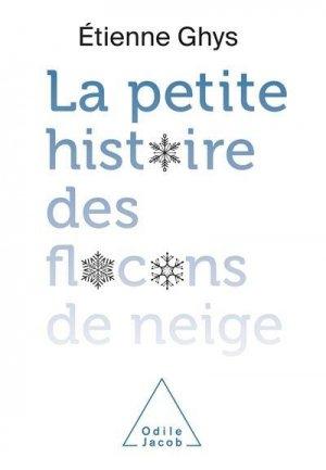 La petite histoire des flocons de neige - odile jacob - 9782738154415 -