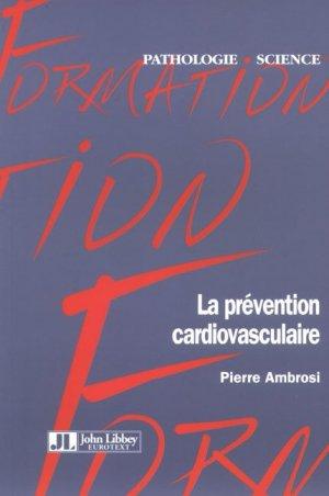 La prévention cardiovasculaire - john libbey eurotext - 9782742006410 -