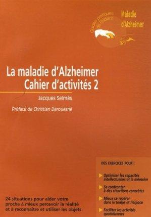 La maladie d'Alzheimer cahier d'activités 2 - john libbey eurotext - 9782742006908 -