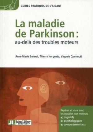 La maladie de Parkinson : au-delà des troubles moteurs - john libbey eurotext - 9782742008308 -
