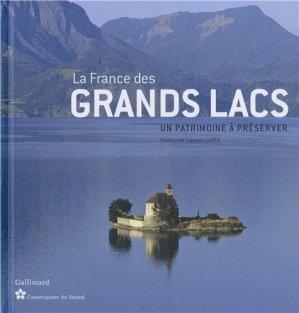 La France des grands Lacs - gallimard / conservatoire du littoral - 9782742433407 -