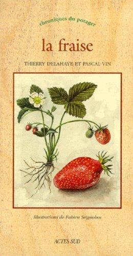 La fraise - actes sud - 9782742726189 -