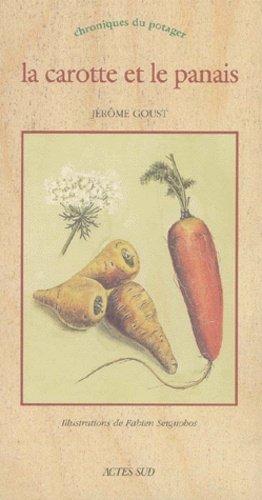 La carotte et le panais - actes sud - 9782742732340 -