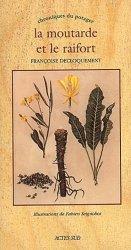 La moutarde et le raifort - actes sud - 9782742734771 -