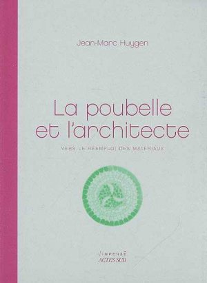 La Poubelle et l'architecte - actes sud - 9782742775460 -