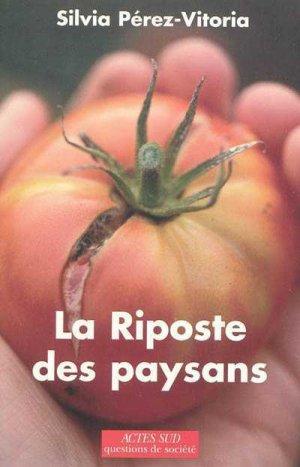 La riposte des paysans - actes sud - 9782742787968 -