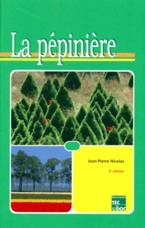 La pépinière - lavoisier / tec et doc - 9782743000653 -