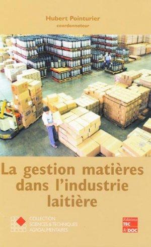 La gestion matières dans l'industrie laitière - lavoisier / tec et doc - 9782743006167 -