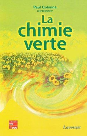 La chimie verte - lavoisier / tec et doc - 9782743008345 -