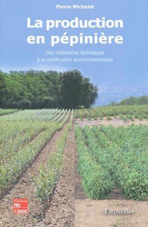 La production en pépinière - lavoisier / tec et doc - 9782743012250 -
