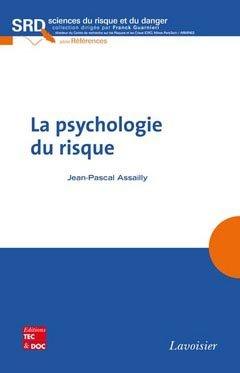 La psychologie du risque - lavoisier / tec et doc - 9782743012960 -