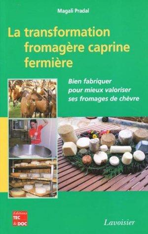 La transformation fromagère caprine fermière - lavoisier / tec et doc - 9782743014476 -