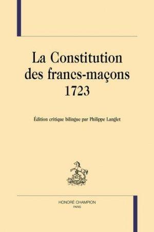 La constitution des Francs-maçons (1723) - Honoré Champion - 9782745347022 -