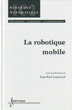 La robotique mobile - hermès / lavoisier - 9782746202467 -