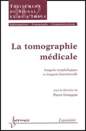 La tomographie médicale - hermès / lavoisier - 9782746203570 -