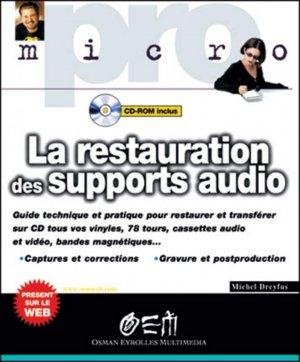 La restauration des supports audio - osman eyrolles multimedia - 9782746403437 -