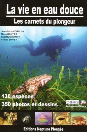 La vie en eau douce - neptune plongee - 9782746642997