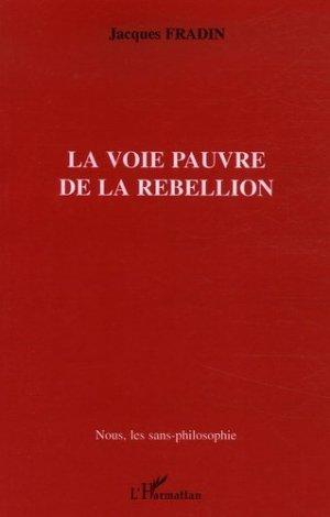 La voie pauvre de la rébellion - l'harmattan - 9782747598347 -