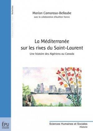 La Méditerranée sur les rives du Saint-Laurent - societe des ecrivains - 9782748352764 -