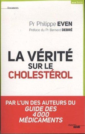 La vérité sur le cholestérol - le cherche midi - 9782749130132 -