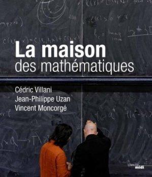 La maison des mathématiques - le cherche midi - 9782749133539 -