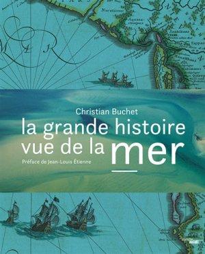 La Grande Histoire vue de la mer - le cherche midi - 9782749156453