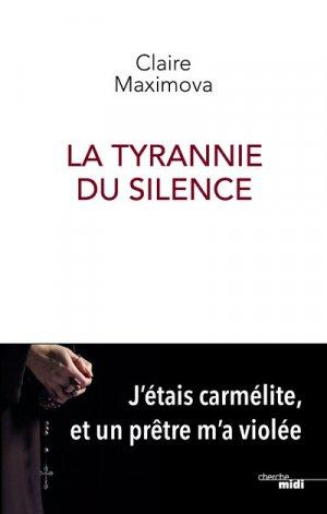 La tyrannie du silence - le cherche midi - 9782749160986 -