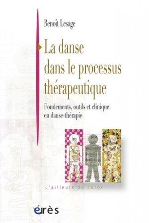 La danse dans le processus thérapeutique - eres - 9782749205410 -