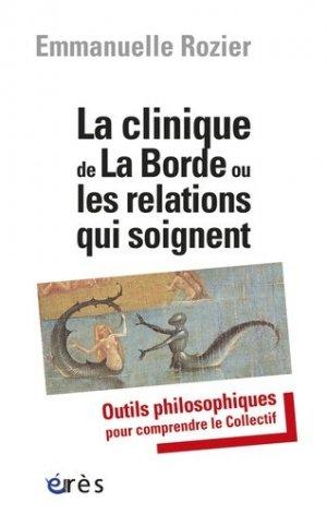 La clinique de La Borde ou les relations qui soignent - eres - 9782749240022 -