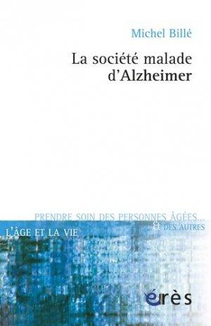 La société malade d'Alzheimer - eres - 9782749242132 -