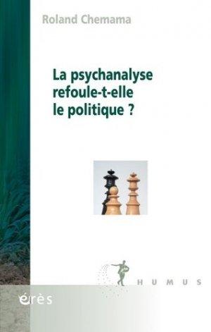 La psychanalyse refoule-t-elle le politique ? - erès - 9782749265049