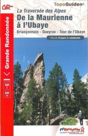 La traversée des Alpes, de la Maurienne à l'Ubaye - FFRandonnée - 9782751403293 -