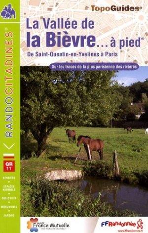 La vallée de la Bièvre à pied - FFRandonnée - 9782751403699 -