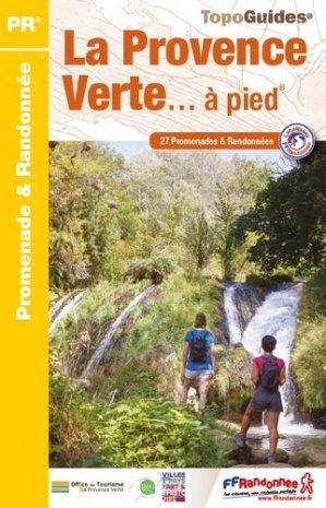 La Provence verte à pied - ffrp - 9782751409356 -