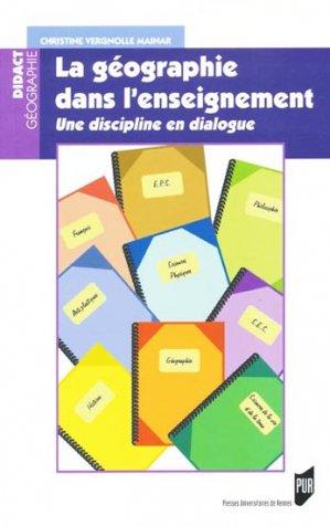 La géographie dans l'enseignement - presses universitaires de rennes - 9782753514249