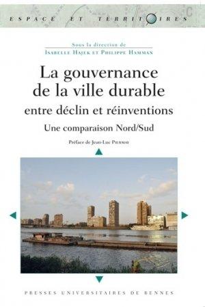La gouvernance de la ville durable entre déclin et réinventions - presses universitaires de rennes - 9782753535909