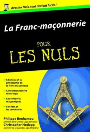 La Franc-maçonnerie pour les Nuls - first editions - 9782754006965 -