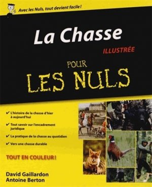 La chasse illustrée pour les nuls - first editions - 9782754046930 -
