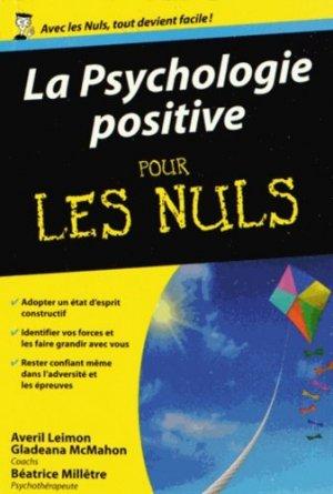 La Psychologie positive pour les nuls - Editions First - 9782754064590 -