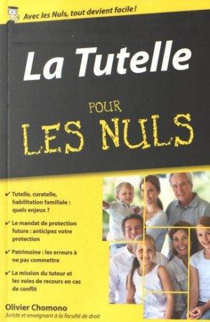 La tutelle pour les nuls - Editions First - 9782754075770 - majbook ème édition, majbook 1ère édition, livre ecn major, livre ecn, fiche ecn