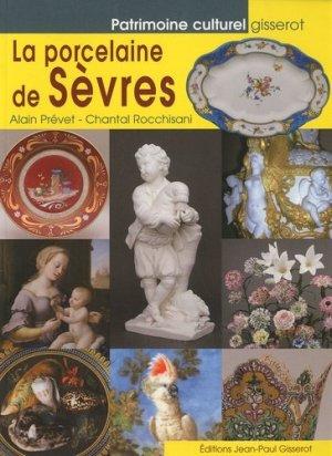 La porcelaine de Sèvres - gisserot - 9782755801040 -