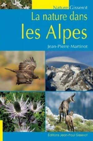 La nature dans les Alpes - jean-paul gisserot - 9782755806748 -