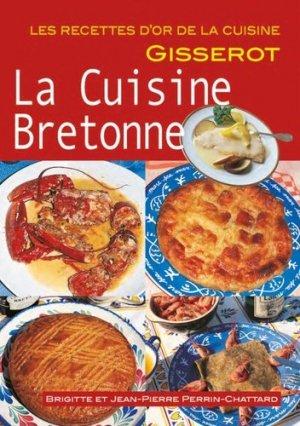 La cuisine bretonne - gisserot - 9782755806960 -