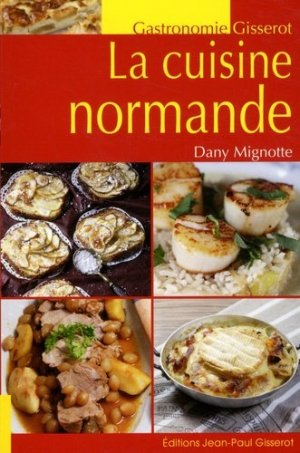 La cuisine normande - gisserot - 9782755807004 -