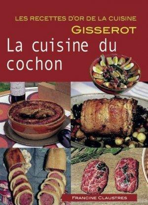 La cuisine du cochon - gisserot - 9782755807981 -