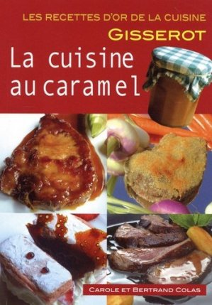 La cuisine au caramel - gisserot - 9782755808322 -