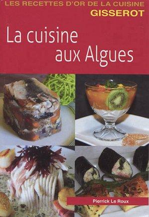 La cuisine aux algues - jean-paul gisserot - 9782755808469 -