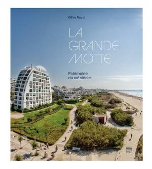 La Grande Motte - somogy  - 9782757209462 -